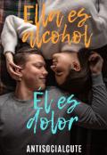 "Portada del libro ""Ella es alcohol - Él es dolor"""