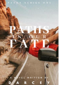 "Book cover ""Paths in our Fate"""