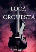 """Portada del libro """"Loca Orquesta """""""