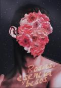 """Portada del libro """"Rosas, esencia y besos"""""""