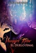"""Portada del libro """"Vampire Killer: El Duelo final"""""""