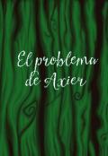 """Portada del libro """"El problema de Axier"""""""