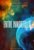 """Portada del libro """"Entre inmortales"""""""