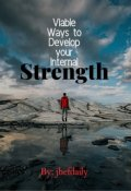 "Book cover ""Viable Ways to Develop your Internal Strength"""