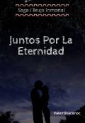"""Portada del libro """"Juntos Por La Eternidad """""""