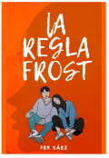 "Portada del libro ""La Regla Frost"""
