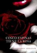"""Portada del libro """"Cinco espinas tiene La Rosa"""""""