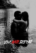 "Book cover ""Love, hate , repeat """