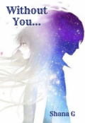 "Book cover ""Without You... """