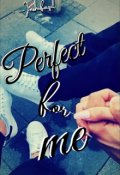 "Book cover ""Perfect for me"""