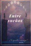 """Portada del libro """"Entre Sueños"""""""