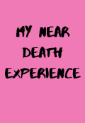 "Book cover ""My near death experience"""