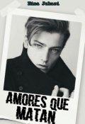"""Portada del libro """"Amores Que Matan (#1 Secretos)"""""""