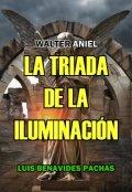 """Portada del libro """"La Triada De La Iluminación"""""""