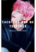 "Portada del libro ""Taehyung and me together """