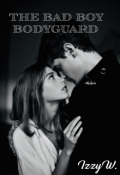 "Book cover ""The Bad Boy Bodyguard """