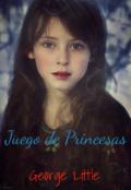 """Portada del libro """"Juego de Princesas"""""""