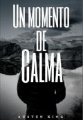"""Portada del libro """"Un Momento de Calma"""""""