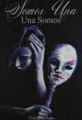 """Portada del libro """"•somos una, Una somos•"""""""