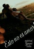 """Portada del libro """"Esto No Es Amor!"""""""