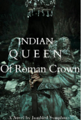 """Book cover """"Indian Queen of Roman Crown """""""