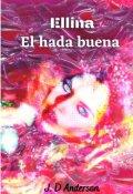 """Portada del libro """"Ellina. El hada buena"""""""