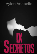 """Portada del libro """"9 Secretos [terminada]"""""""