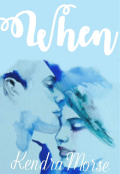 "Book cover ""When"""