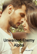 "Book cover ""Unwanted Enemy Alpha"""