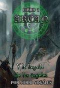 """Portada del libro """"Arcan y La llegada de los ángeles"""""""