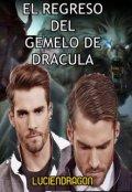 """Portada del libro """"El Regreso Del Gemelo De Dracula"""""""