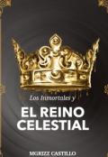 """Portada del libro """"Los Inmortales Y El Reino Celestial """""""