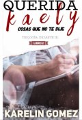 """Portada del libro """"Querida Kaely: Cosas que no te dije [dejarte ir: Libro #2]"""""""