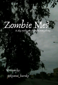 "Book cover ""Zombie Me? [bl]"""