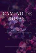 """Portada del libro """"El camino de rosas"""""""