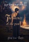 "Portada del libro ""The silence of the Past(is It Love?sebastián parte Iii)"""