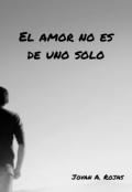 """Portada del libro """"El Amor No Es De Uno Solo"""""""