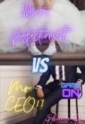 """Book cover """"Miss Perfectionist vs Mr. C.E.O!! """""""