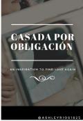 """Portada del libro """"Casada por obligacion """""""