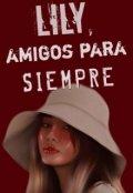 """Portada del libro """"Lily, amigos por siempre"""""""
