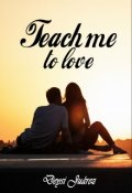 "Book cover "" Teach me to love"""