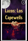 """Portada del libro """"Lazos: Los Capewells """""""