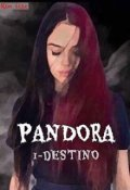 "Portada del libro ""Pandora: destino"""