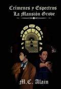 """Portada del libro """"Crímenes y Espectros: La Mansión Grove"""""""