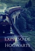 """Portada del libro """"Expreso de Hogwarts"""""""