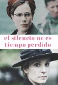 """Portada del libro """"El silencio no es tiempo perdido"""""""