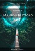 """Portada del libro """"Misterios de Mansion Bretford - Tomo 1 - Renacer"""""""