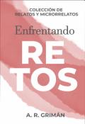 """Portada del libro """"Antología: Enfrentando retos"""""""