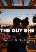 """Book cover """"The Guy She Despise Turns To Be Her Everything"""""""