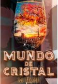 """Portada del libro """"Mundo de cristal"""""""